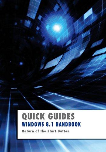 9781492921790: Windows 8.1 Handbook: Return of the Start Button (Quick Guides)