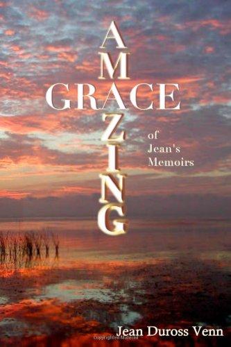 9781492922100: Amazing Grace of Jean's Memoris