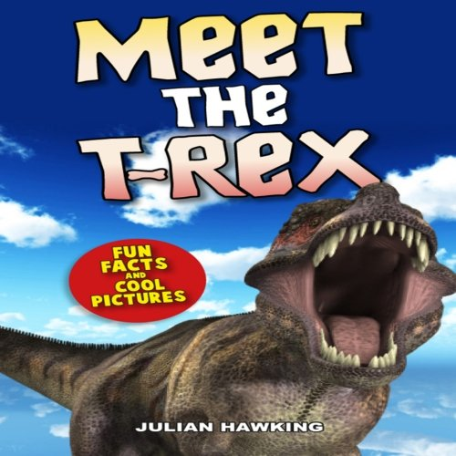 9781492922575: Meet The T-Rex: Fun Facts & Cool Pictures