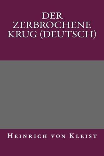 9781492923268: Der Zerbrochene Krug (Deutsch) (German Edition)