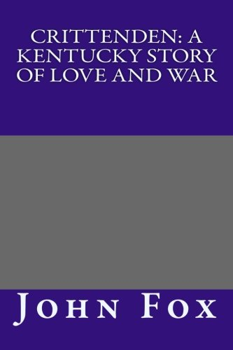 9781492924326: Crittenden: A Kentucky Story of Love and War