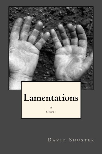 Lamentations: Shuster, David