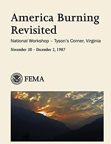 9781492925996: America Burning Revisited: National Workshop - Tyson's Corner, Virginia