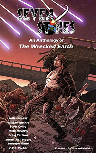 9781492927143: Seven Stones: An Anthology of The Wrecked Earth