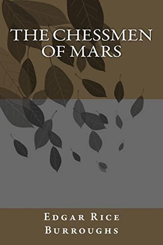 9781492927822: The Chessmen of Mars (Barsoom)
