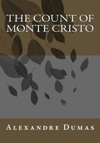9781492927860: The Count of Monte Cristo