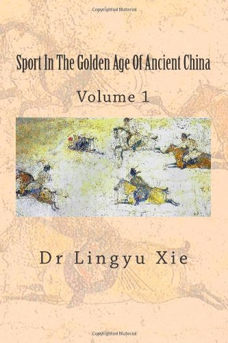 9781492929598: Sport In The Golden Age Of Ancient China