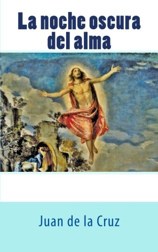 9781492930389: La noche oscura del alma (Spanish Edition)