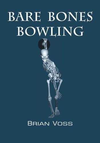 9781492930464: Bare Bones Bowling