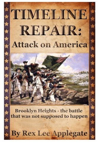 Timeline Repair: Attack on America: Rex Lee Applegate