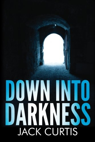 Down into Darkness: Curtis, Jack