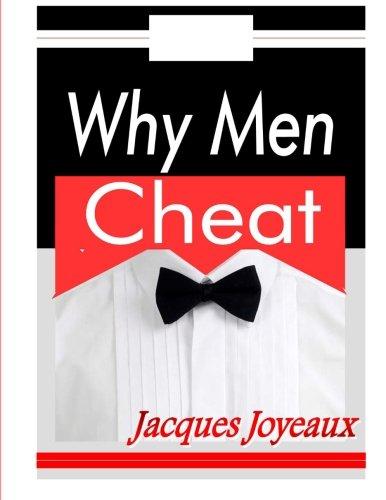 9781492936114: Why Men Cheat