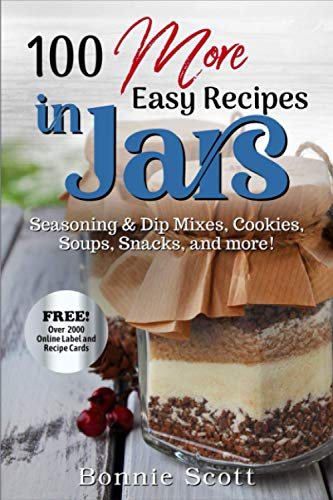 9781492936633: 100 More Easy Recipes In Jars