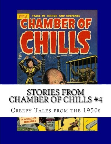 9781492937043: Stories From Chamber Of Chills #4: Creepy Tales from the 1950s