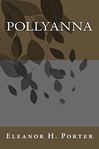 9781492937142: Pollyanna