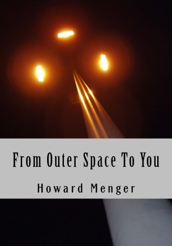 9781492938750: From Outer Space To You