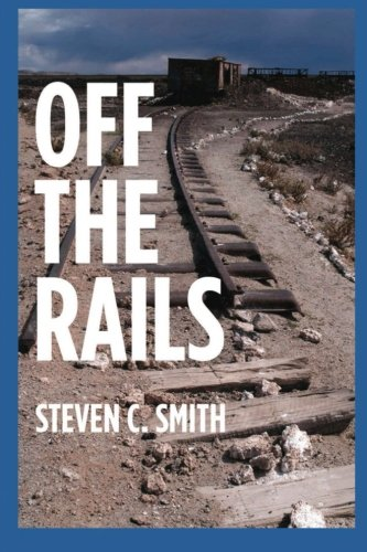 9781492939252: Off The Rails: Excerpts From My Life