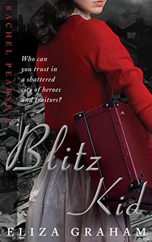 9781492940708: Blitz Kid (Rachel Pearse)