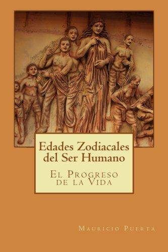 9781492941224: Edades Zodiacales del Ser Humano (Spanish Edition)