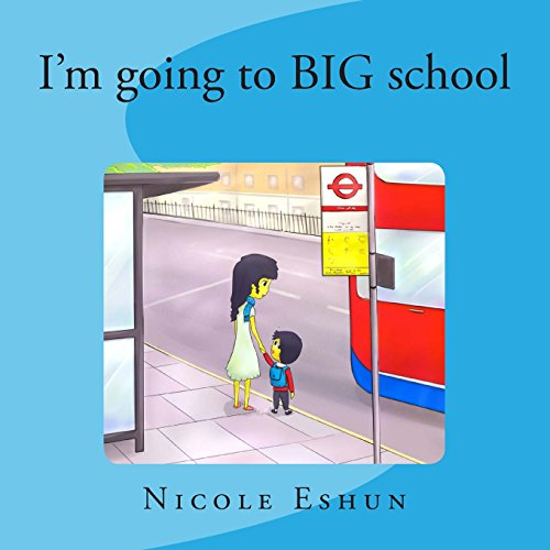 I'm going to big school: An interactive educational rhyme and activity book for pre-schoolers:...