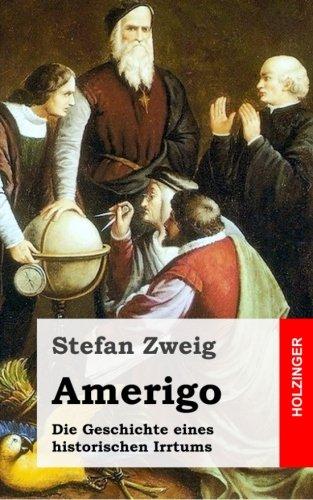 9781492942351: Amerigo: Die Geschichte eines historischen Irrtums