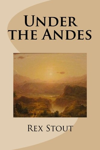 9781492944478: Under the Andes