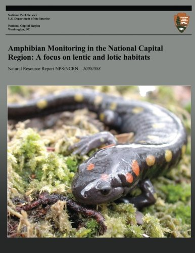 9781492944683: Amphibian Monitoring in the National Capital Region: A focus on lentic and lotic habitats