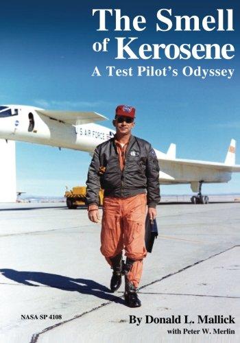 9781492945130: The Smell of Kerosene: A Test Pilot's Odyssey (The NASA History Series)