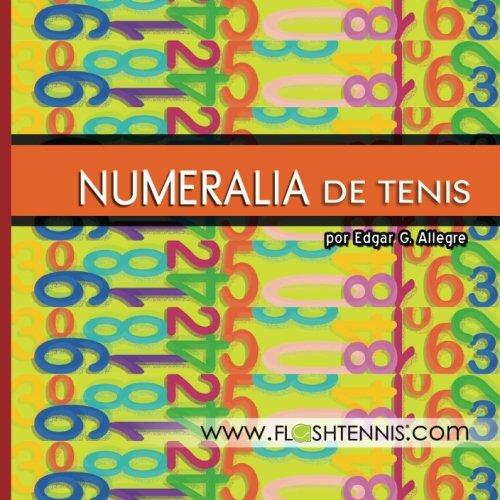 9781492946427: Numeralia de Tenis: Para los Aficionados al Deporte del Tenis