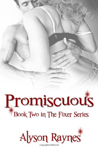 9781492947486: Promiscuous (Book 2 in the Fixer Series)