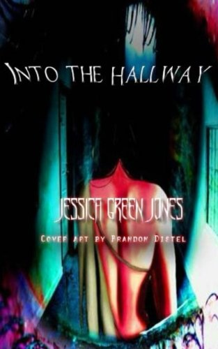 9781492948346: Into the Hallway: The Demented Dreams Series