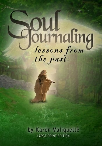 9781492948971: Soul Journaling - Lessons from the Past.: Large Print Edition
