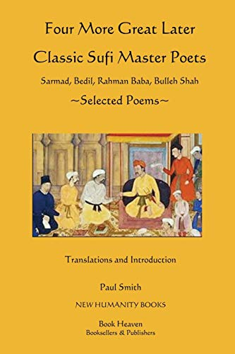 Four More Great Later Classic Sufi Master: Paul Smith