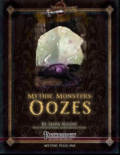 Mythic Monsters: Oozes: Jason Nelson