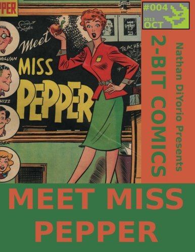 9781492949473: 2-Bit Comics #4: Meet Miss Pepper (Volume 4)