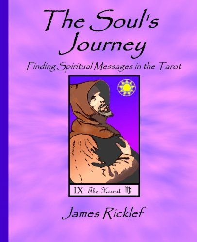 9781492949763: The Soul's Journey: Finding Spiritual Messages in the Tarot
