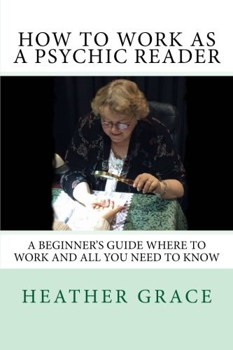 9781492950196: How to work as a PSYCHIC READER: A Beginner's Guide Where to work and all you need to know