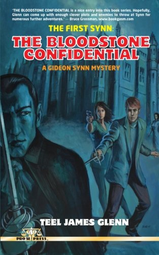 9781492953043: The First Synn: The Bloodstone Confidential