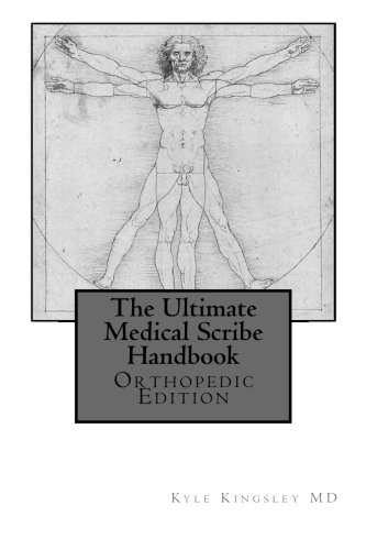 9781492953142: The Ultimate Medical Scribe Handbook: Orthopedic Edition