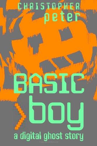 9781492955733: BASIC Boy: A Digital Ghost Story