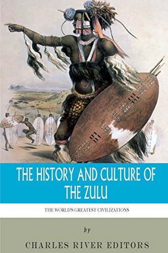 9781492956068: The World's Greatest Civilizations: The History and Culture of the Zulu