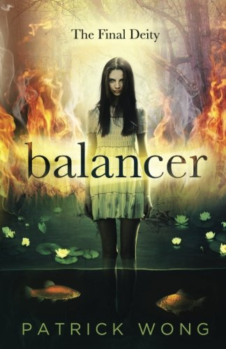 9781492958239: Balancer (The Final Deity) (Volume 1)