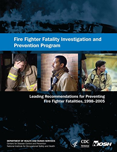 9781492958819: NIOSH Fire Fighter Fatality Investigation and Prevention Program: Leading Recommendations for Preventing Fire Fighter Fatalities, 1998?2005