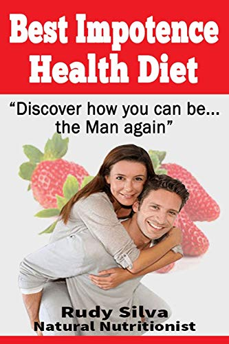 9781492959090: Best Impotence Health Diet: Large Print: Erectile Dysfunction Diet for Soft Erections