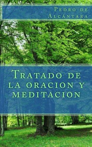 9781492959649: Tratado de la oracion y meditacion