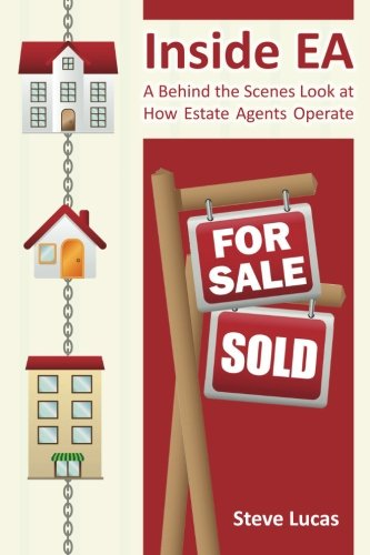 9781492960713: Inside EA: A Behind the Scenes Look at How Estate Agents Operate