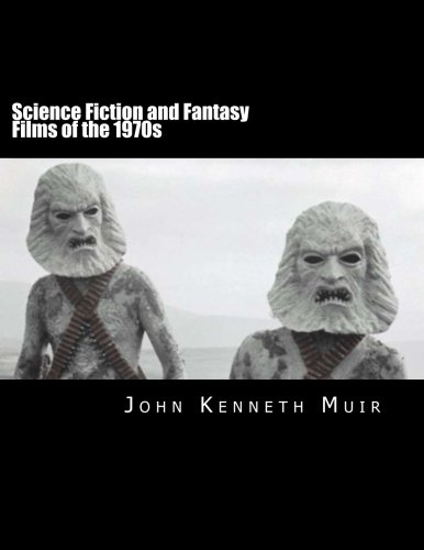9781492962427: Science Fiction and Fantasy Films of the 1970s