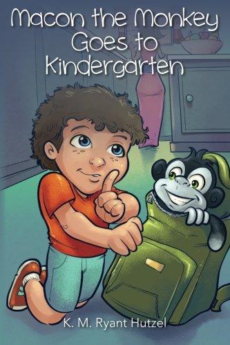 9781492962656: Macon the Monkey Goes to Kindergarten