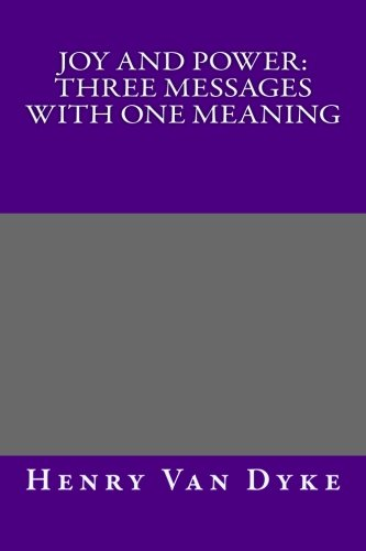 9781492963202: Joy and Power: Three Messages with One Meaning