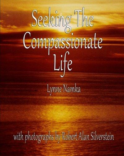 9781492963271: Seeking the Compassionate Life
